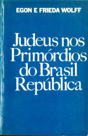 Judeus nos Primordios do Brasil Republica