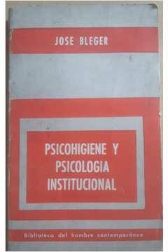 Psicohigiene y Psicologia Institucional