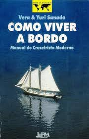 Como Viver a Bordo - Manual do Cruzeirista Moderno