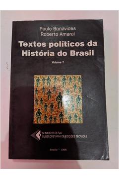 Textos Políticos da História do Brasil - Volume 7