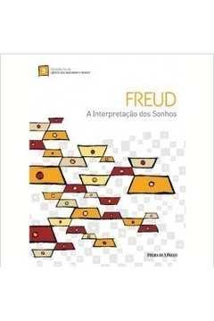 Freud a Interpretação dos Sonhos - Volume 3