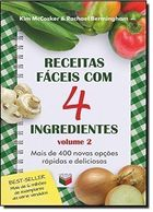 Receitas Faceis Com 4 Ingredientes - Vol. 2