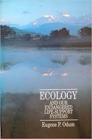 Ecology and Our Endangered Life-support Systems