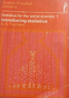 Statistics For the Social Scientist 1: Introducing Statistics de K. A. Yeomans pela Penguin Books (1968)