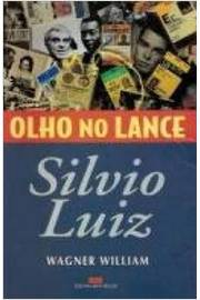 Silvio Luiz: Olho no Lance