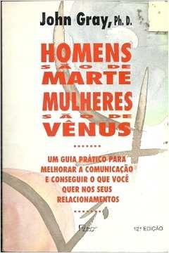 f9d5f2723 Livro  Homens Sao de Marte Mulheres Sao de Venus - John Gray ...