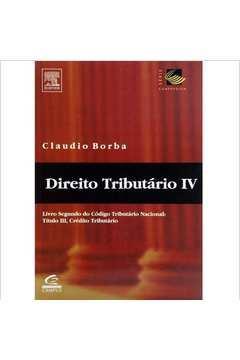 Direito Tributário IV - Livro Segundo do Código Tributário Nacional