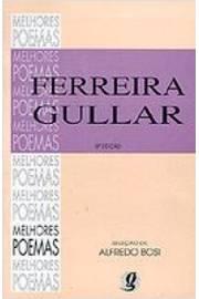 Melhores Poemas - Ferreira Gullar