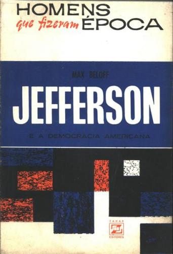 Jefferson e a Democracia Americana