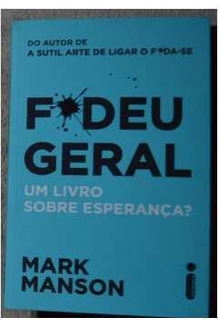 Fodeu Geral: um Livro Sobre Esperança?