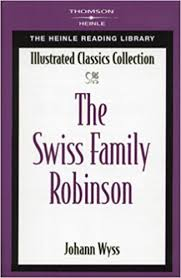 The Swiss Family Robinson:  Illustrated Classics Collection