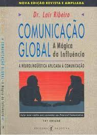 Comunicação Global - a Mágia da Influência