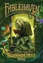 Fablehaven: Onde as Criaturas Mágicas Se Escondem