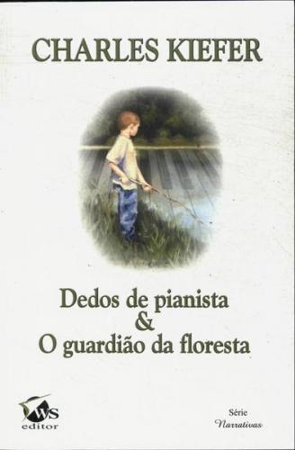 Dedos de Pianista & Guardião de Floresta