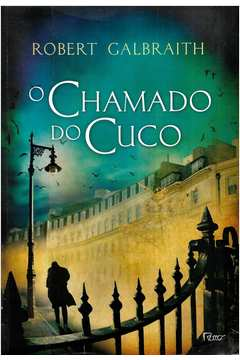 O Chamado do Cuco -robert Galbraith 2013 Rocco