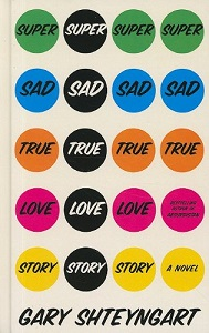 Super Sad True Love Story - a Novel