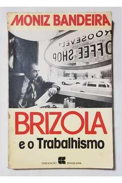 Brizola e o Trabalhismo