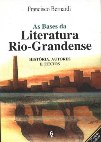 As Bases da Literatura Riograndense