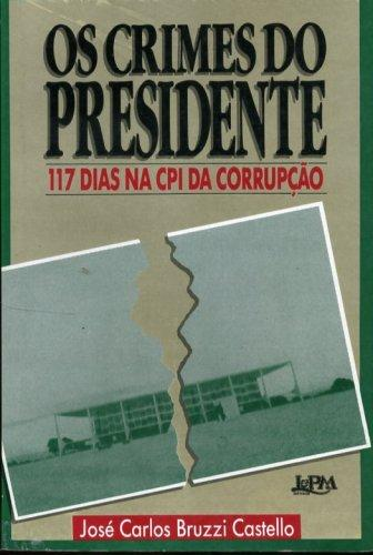 Os Crimes do Presidente
