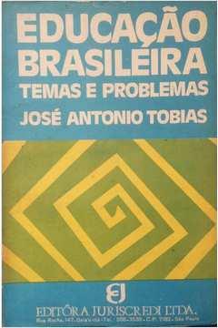 Educação Brasileira: Temas e Problemas