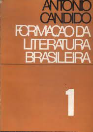 Formação da Literatura Brasileira - Vol. 1