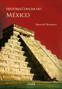 Historia Concisa do Mexico