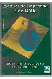 Manual de Imprensa e de Mídia do Estatuto da Criança e do Adolescente