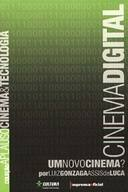 Cinema Digital - um Novo Cinema?