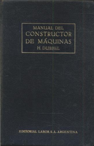 Manual del Constructor de Máquinas Vol 1