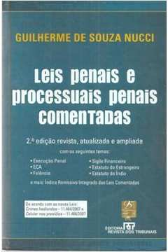Leis Penais e Processuais Penais Comentadas - 2ª Edição