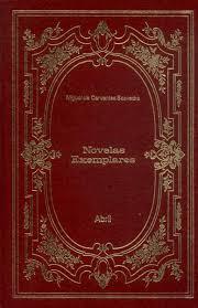 Novelas Exemplares - Col. os Imortais da Literatura Universal - Col. 4