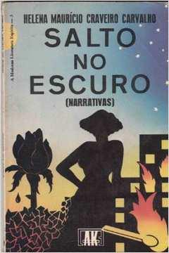 Salto no Escuro (narrativas) (1987)