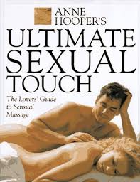 The Ultimate Sex Book- the Lovers Guide to Sensual Massage