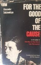 For the Good of the Cause (capa Dura)