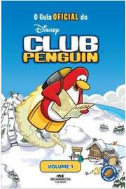 O Guia Oficial do Club Penguin - Volume 1