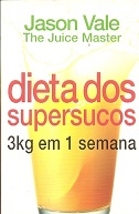 Dietas dos Supersucus