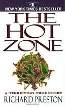 The Hot Zone - a Terrifying True Story