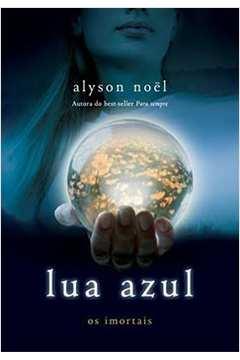 Lua Azul - Série os Imortais ? Volume 2