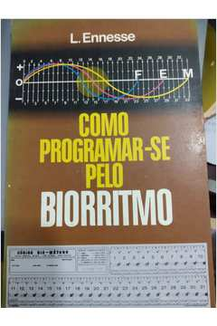 Como Programar-se pelo Biorritmo