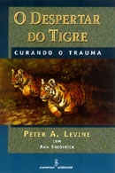 O Despertar do Tigre: Curando o Trauma