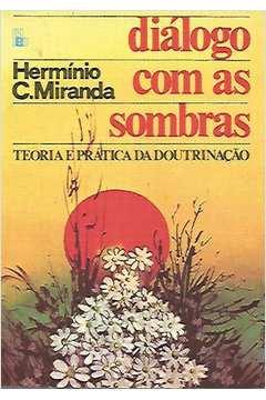 Dialogo Com as Sombras (teoria e Pratica da Doutrinacao)