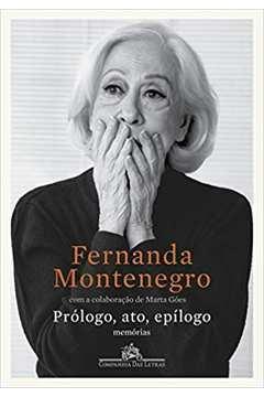 Prólogo, Ato, Epílogo: Memórias