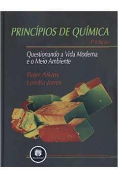 Livro: Principios de Quimica Questionando a Vida Moderna e