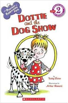 Dottie and the Dog Show - the Pooches of Peppermint Park - Level 2