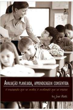 Avaliação Planejada, Aprendizagem Consentida - 2ª Ed