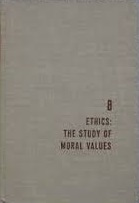8 Ethics: the Study of Moral Values