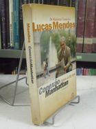 Conexão Manhattan: Crônicas da Big Apple de Lucas Mendes pela Campus (1997)
