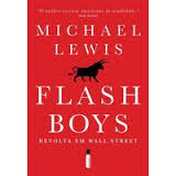 Flash Boys: Revolta Em Wall Street