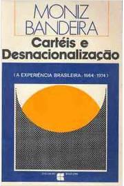 Cartéis e Desnacionalização