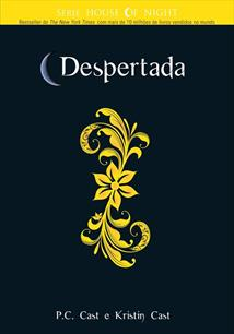 Despertada - the House of Night 8